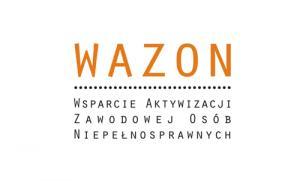 WAZON - Wsparcie Aktywizacji Zawodowej Osób Niepełnosprawnych